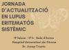 Jornada d'Actualització en Lupus Eritematós Sistèmic